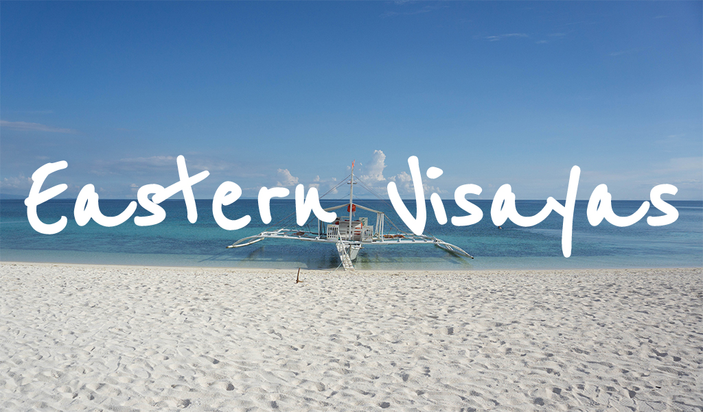 Eastern Visayas - Itinerary and Travel Guides